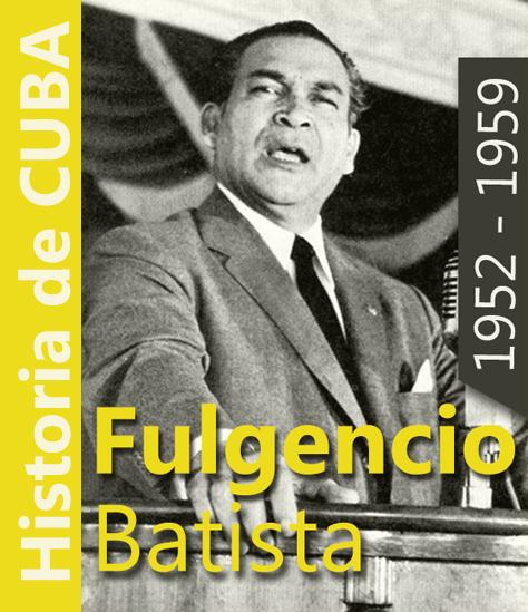 GOBIERNO-FULGENCIO-BATISTA