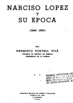 NARCISO LOPEZ Y SU EPOCA (TOMO 2)
