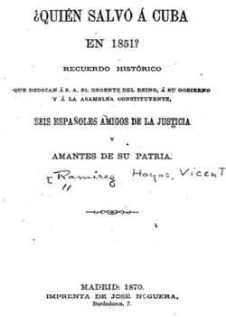 QUIEN SALVO A CUBA EN 1851