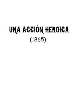 UNA ACCION HEROICA